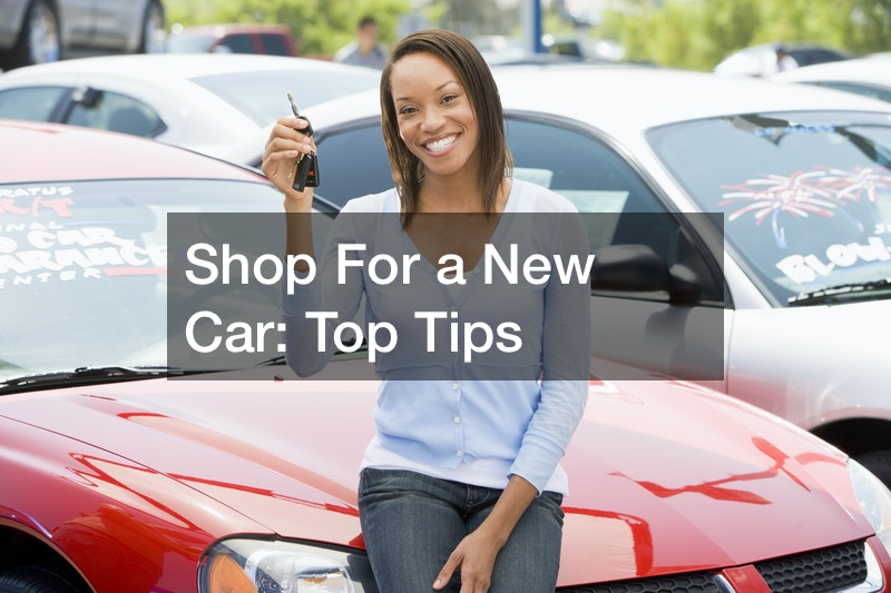 Shop For a New Car  Top Tips